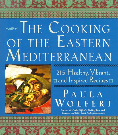 Books : The Cooking of the Eastern Mediterranean: 215 Healthy, Vibrant, and Inspired Recipes