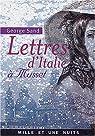 Lettres d'Italie à Musset par Sand