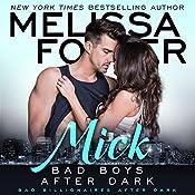 Mick: Bad Boys After Dark, Book 1 | Melissa Foster