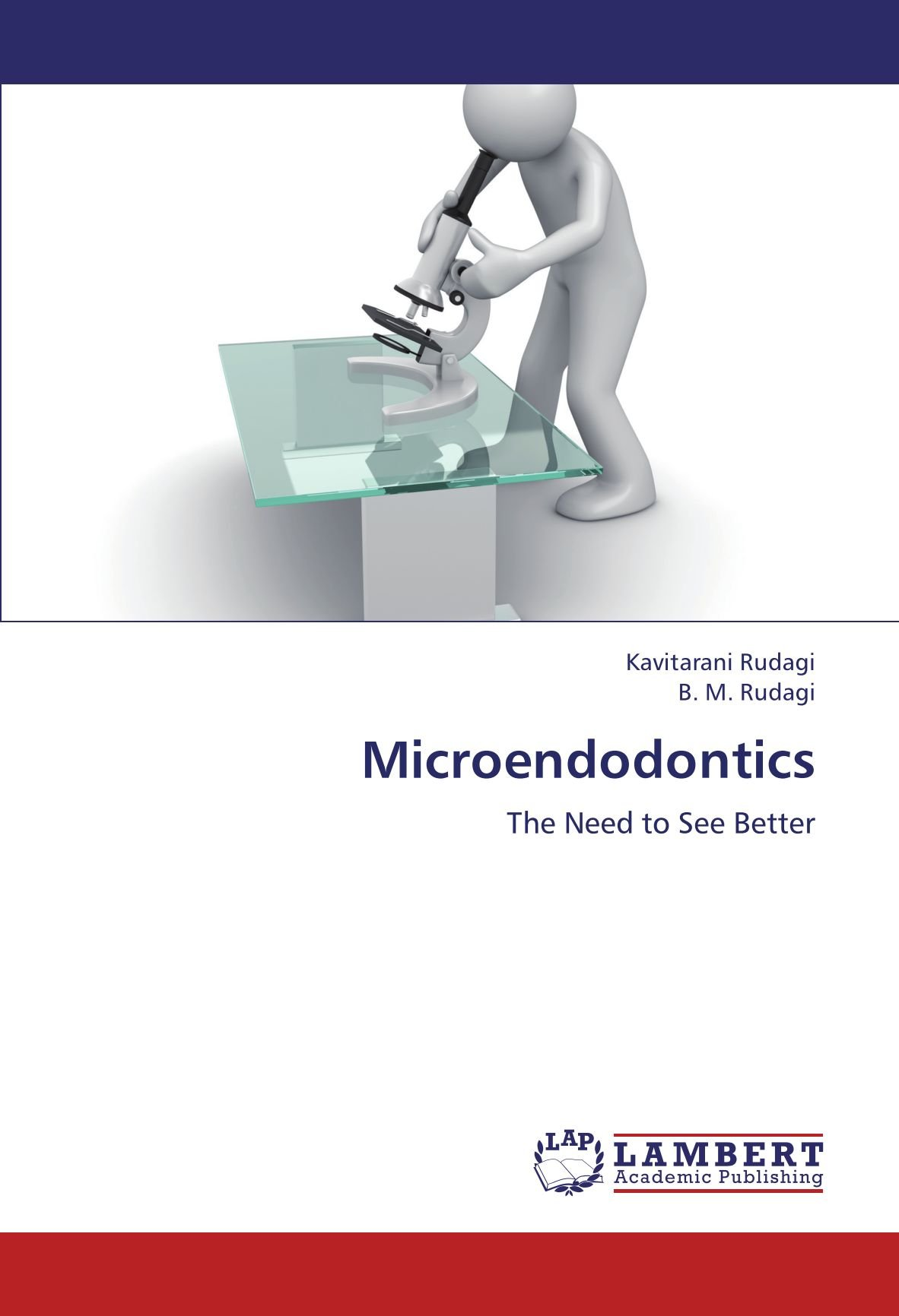 Microendodontics: The Need to See Better
