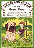 Henry and Mudge in the Green Time, Cynthia Rylant, 0027780031