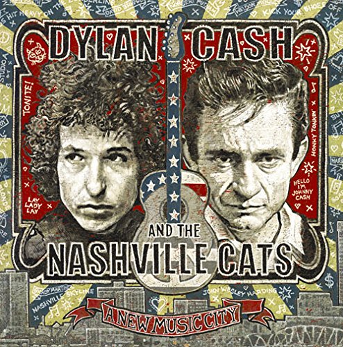 Dylan, Cash, And The Nashville Cats : A New Music City