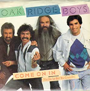 Oak Ridge Boys Come On In You Did The Best You Could