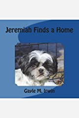 Jeremiah Finds a Home Paperback
