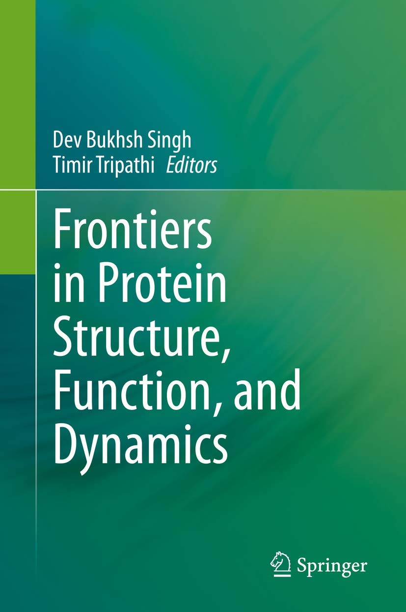 Frontiers in Protein Structure, Function, and Dynamics ...
