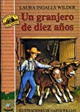 Image of La casa de la pradera IV: Un granjero de diez años (Titulo orignal Little House on the Prairie IV: Farmer Boy) (Spanish Edition)