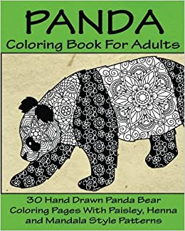 Panda Coloring Book For Adults: 30 Hand Drawn Panda Bear Coloring ...