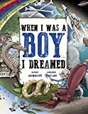img - for When I Was A Boy... I Dreamed book / textbook / text book