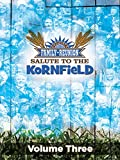 Country's Family Reunion - Salute to the Kornfield: Volume Three