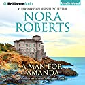 A Man for Amanda: A Selection From The Calhoun Women: Amanda & Lilah Audiobook by Nora Roberts Narrated by Kate Rudd
