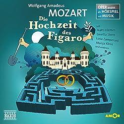 Die Hochzeit des Figaro (Oper erzählt als Hörspiel mit Musik)