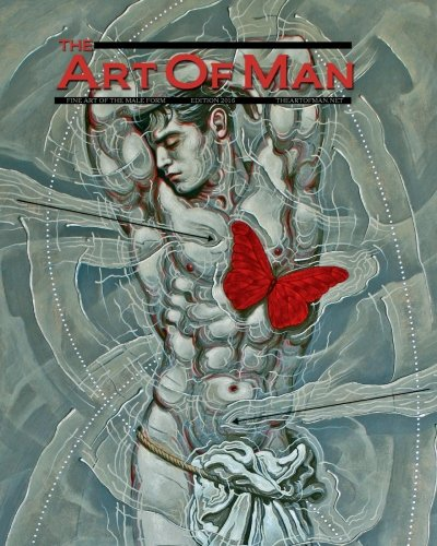 The Art Of Man - 2016: Fine Art Of The Male Form Annual Journal (Volume 21)