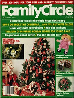 2a46a86290836 Family Circle Magazine December 1983 (Over 200 Christmas Ideas
