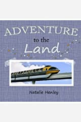 Adventure to the Land Paperback