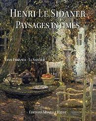Henri Le Sidaner : Paysages intimes par Yann Farinaux-Le Sidaner