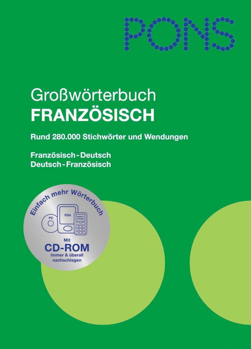 PONS Großwörterbuch Französisch. Französisch-Deutsch /Deutsch-Französisch