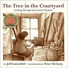 The Tree in the Courtyard: Looking Through Anne Frank's Window