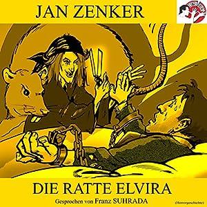 Die Ratte Elvira Hörbuch