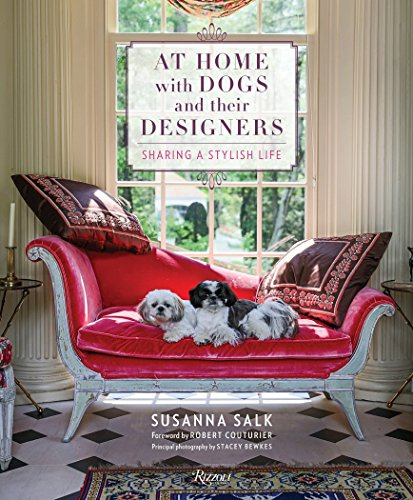 (At Home with Dogs and Their Designers: Sharing a Stylish Life)