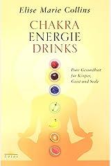 Chakra-Energie-Drinks Hardcover