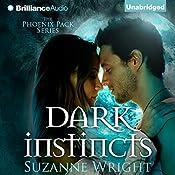 Dark Instincts: Phoenix Pack | Suzanne Wright