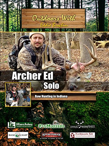 outdoors-with-eddie-brochin-archer-ed-bow-hunting-in-indiana