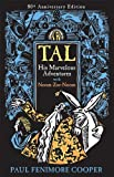 Tal, His Marvelous Adventures with Noom-Zor-Noom, Paul Fenimore Cooper, 1930900414