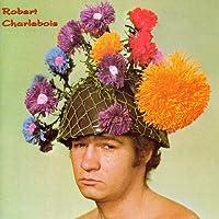 Robert Charlebois//Robert Charlebois