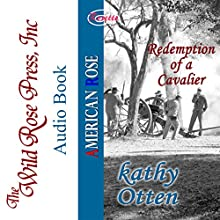 Redemption of a Cavalier Audiobook by Kathy Otten Narrated by Steve Wojtas