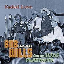 Faded Love 1947-1973