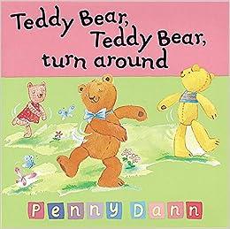 Amazon.com: Teddy Bear, Teddy Bear, Turn Around (Sing-Along Rhymes ...