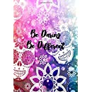 Be Daring. Be Different.: Sketch Book