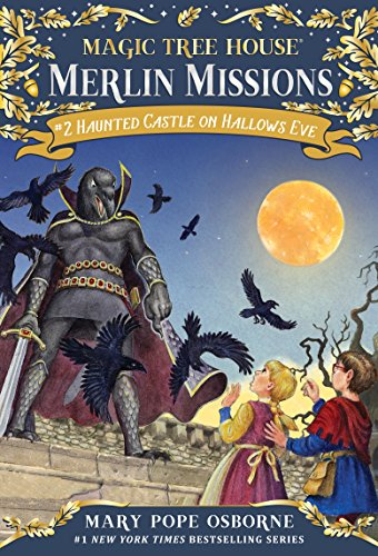 (Haunted Castle on Hallows Eve (Magic Tree House (R) Merlin Mission Book)