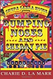 Bumping Noses and Cherry Pie, Charie La Marr, 149433660X