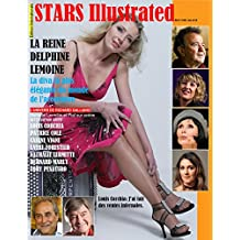 Stars Illustrated Magazine. Mai. 2018. Edition Internationale, New York. En Francais et en Anglais. (French Edition)