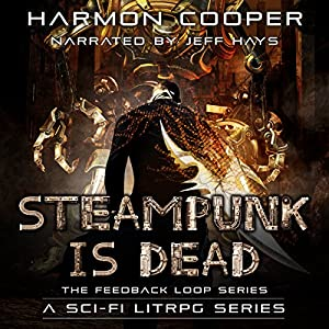 Steampunk Is Dead Audiobook