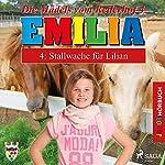 Stallwache für Lilian (Emilia - Die Mädels vom Reiterhof 4) | Karla Schniering
