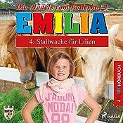 Stallwache für Lilian (Emilia - Die Mädels vom Reiterhof 4)   Karla Schniering