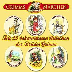 Die 25 bekanntesten Märchen der Brüder Grimm