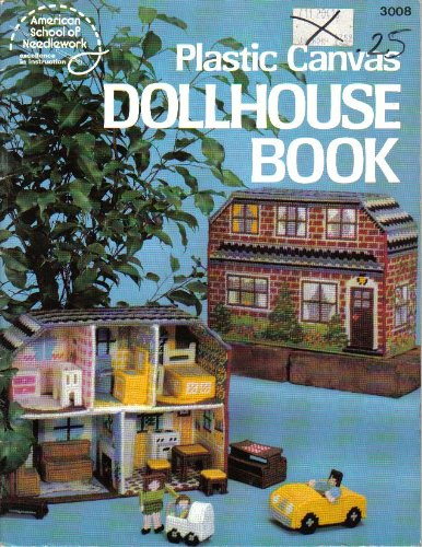 (Dollhouse Book - Plastic Canvas Pattern Book - #3008)