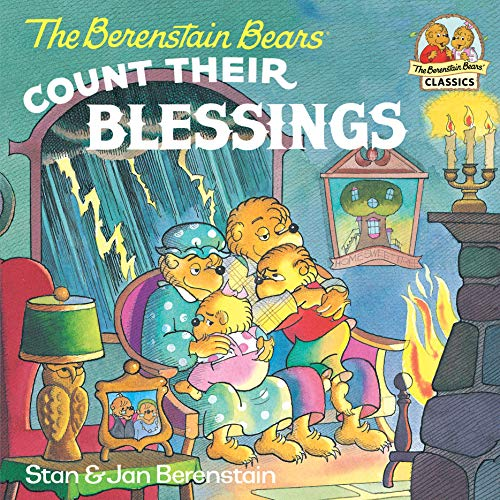 The Berenstain Bears Count Their Blessings (First Time