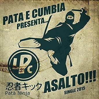 Asalto de Los Pata e Cumbia en Amazon Music - Amazon.es