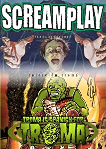 SCREAMPLAY + TROMA IS SPANISH FOR TROMA [DVD]