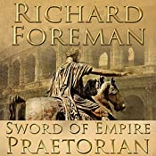 Sword of Empire: Praetorian | Richard Foreman
