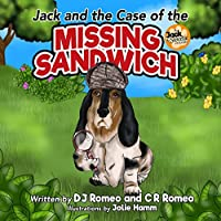 Jack And The Case Of The Missing Sandwich by D J Romeo ebook deal