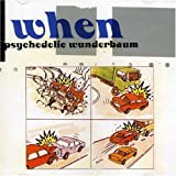 Psychedelic Wunderbaum by When (2007-01-01)
