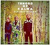 Tenors of Kalma: Electric Willow