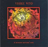 Moment Beyond by Visible Wind