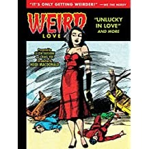 Weird Love: Unlucky in Love