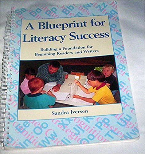 Blueprint for literacy success building a foundation for beginning blueprint for literacy success building a foundation for beginning readers and writers spiral edition malvernweather Images